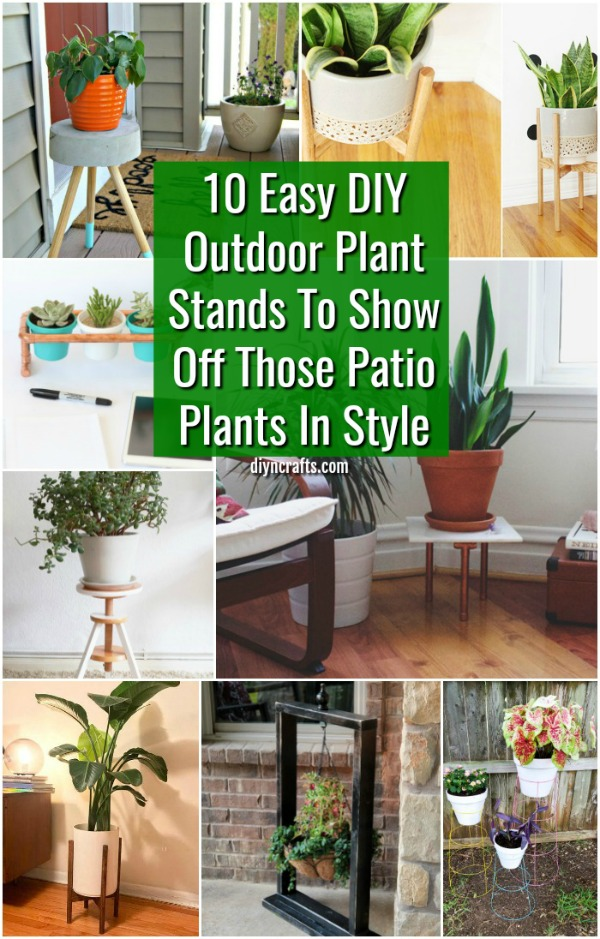 10 Easy Diy Outdoor Plant Stands To
