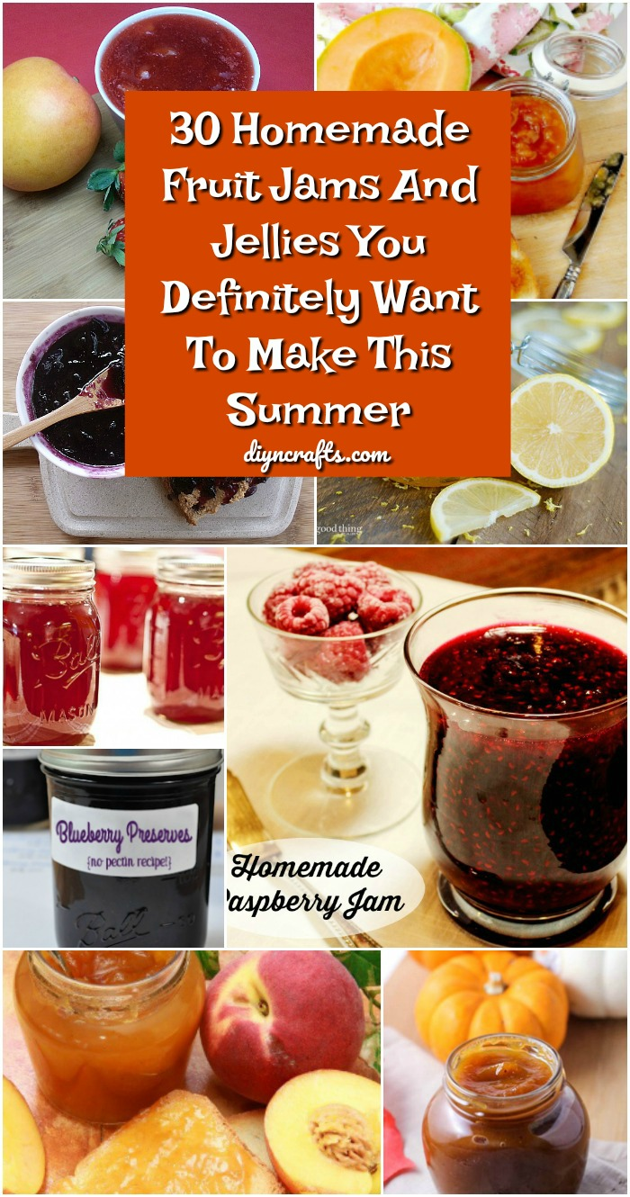 30 Homemade Fruit Jams And Jellies You Definitely Want To Make This Summer