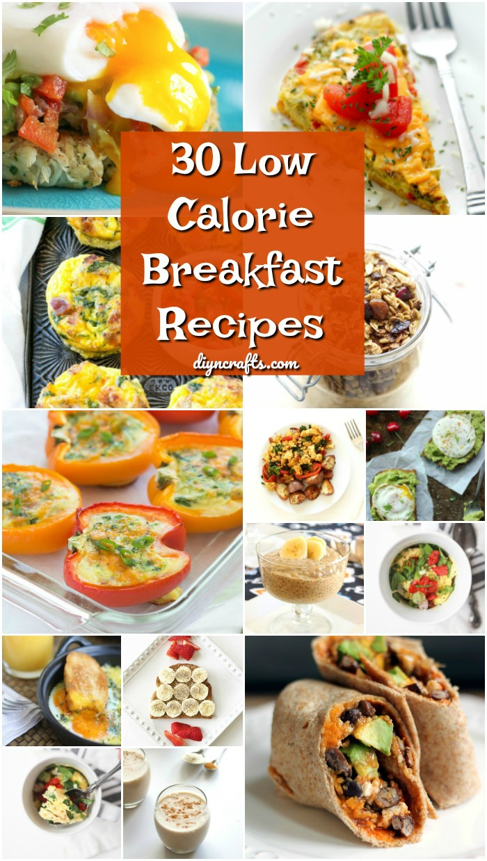 30 Low Calorie Breakfast Recipes That Will Help You Reach Your Weight Loss Goals Diy Crafts