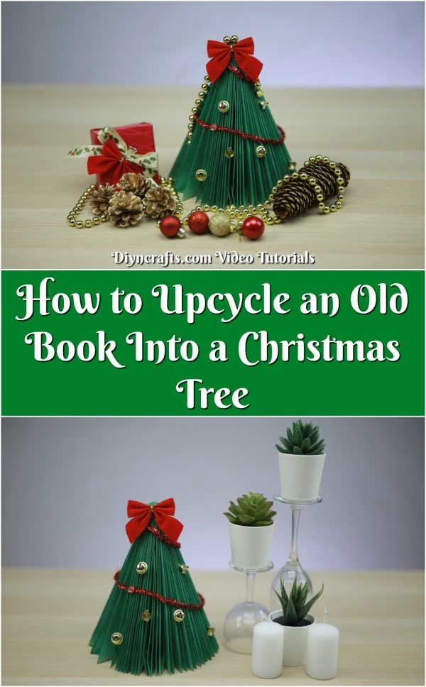 How To Upcycle An Old Book Into A Christmas Tree Diy Crafts