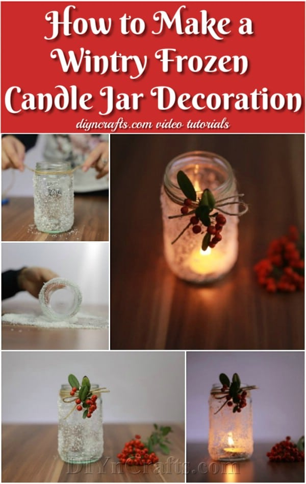 How to Make a Wintry Frozen Candle Jar Decoration - 12 Magnificent Mason Jar Christmas Decorations You Can Make Yourself