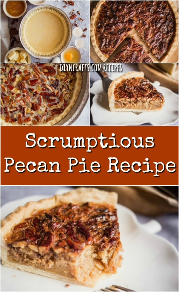 Scrumptious Pecan Pie Recipe