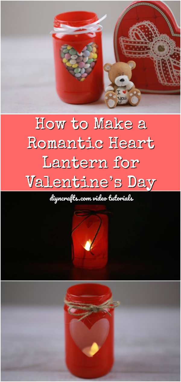 How to Make a Romantic Heart Lantern for Valentine's Day