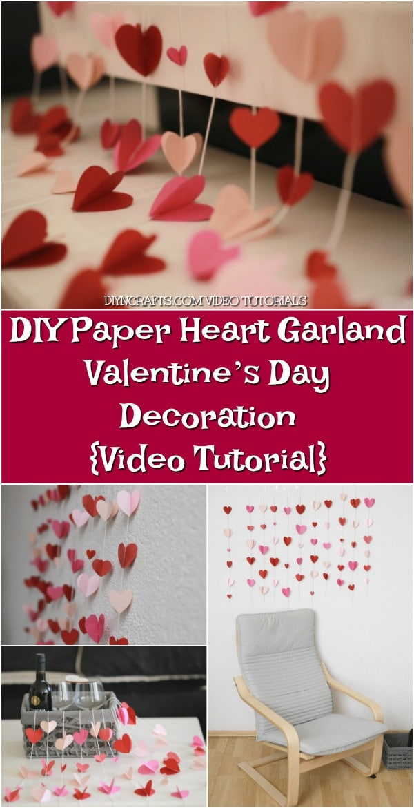 DIY Paper Heart Garland - Valentine's Day Decoration {Video Tutorial}