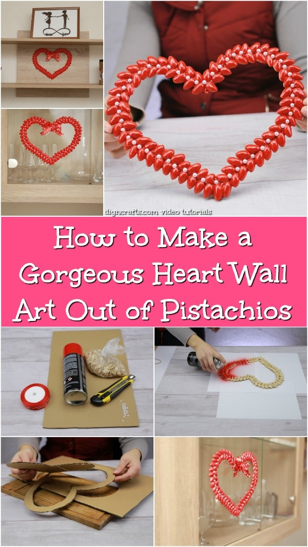 How to Make a Gorgeous Heart Wall Art Out of Pistachios