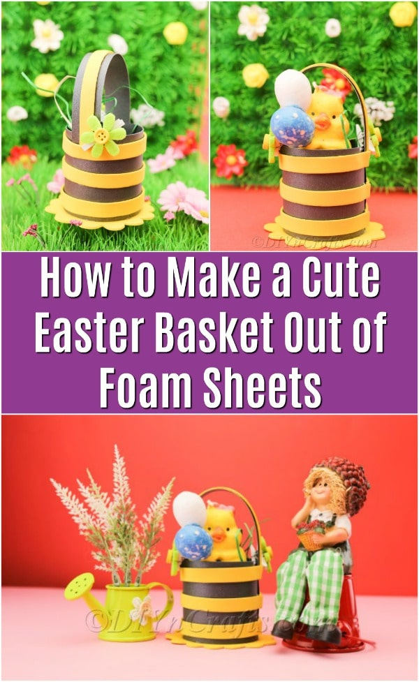 Simple DIY Easter Decoration – Easter Basket From Foam Sheets