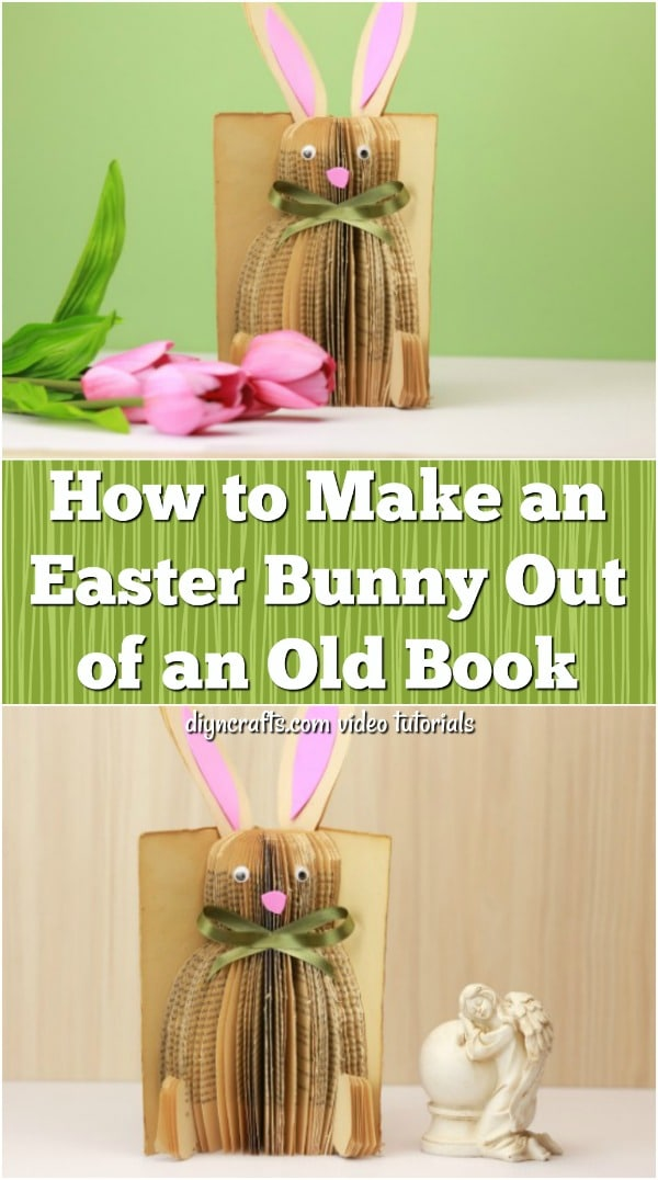 How To Make An Easter Bunny Out Of An Old Book Diy Crafts
