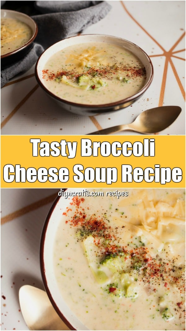 Tasty Broccoli Cheese Soup Recipe