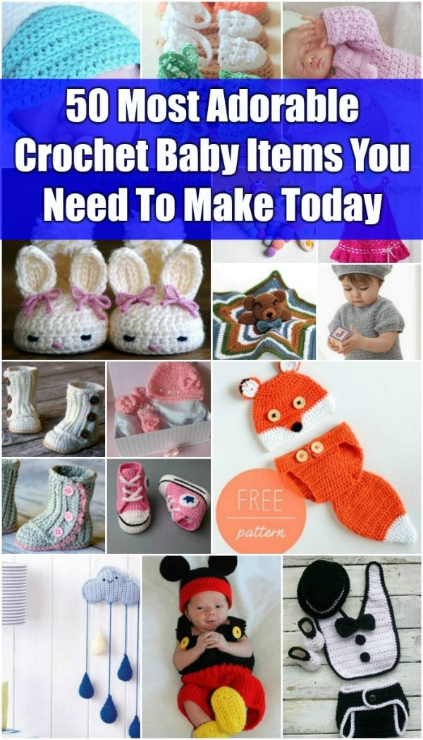 50 Most Adorable Crochet Baby Items You Need To Make Today Diy Crafts
