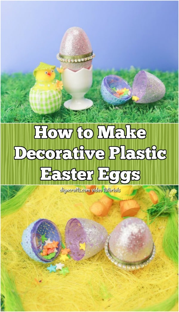 How to Make Decorative Plastic Easter Eggs {Video Tutorial}