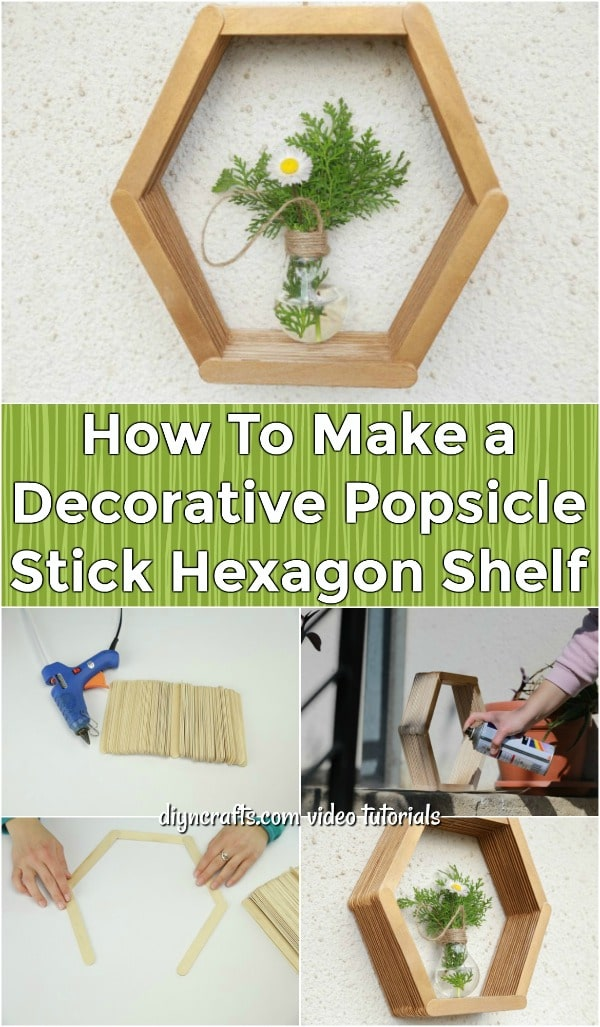 How To Make a Decorative Popsicle Stick Hexagon Shelf - Make this amazing popsicle stick hexagon honeycomb shelf in no time. This step-by-step video tutorial will show you how to put this shelf together in just a few minutes.