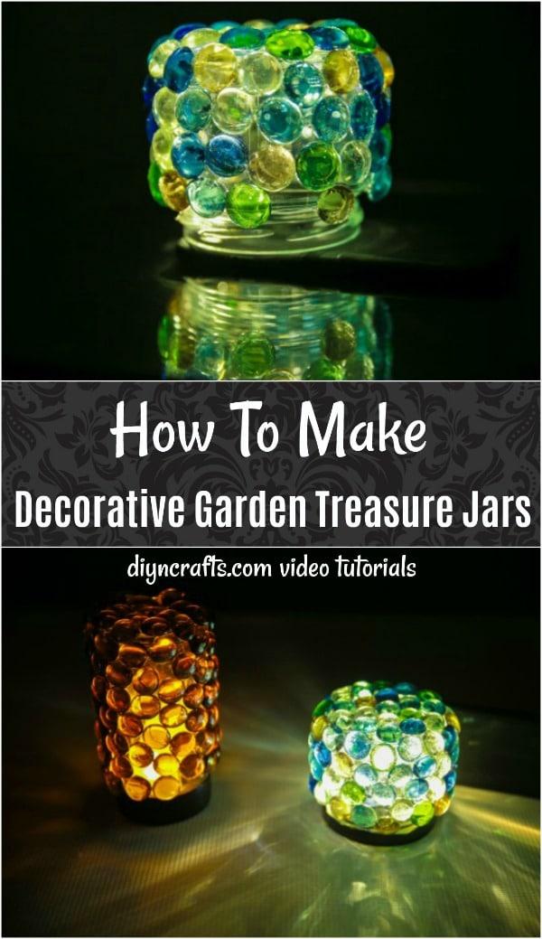 How To Make Decorative Garden Treasure Jars