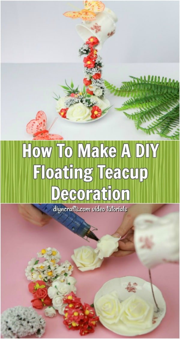 How To Make A DIY Floating Teacup Decoration - This video tutorial shows you how to make this adorable floating teacup. Add some enchantment to your home or garden with this easy craft.