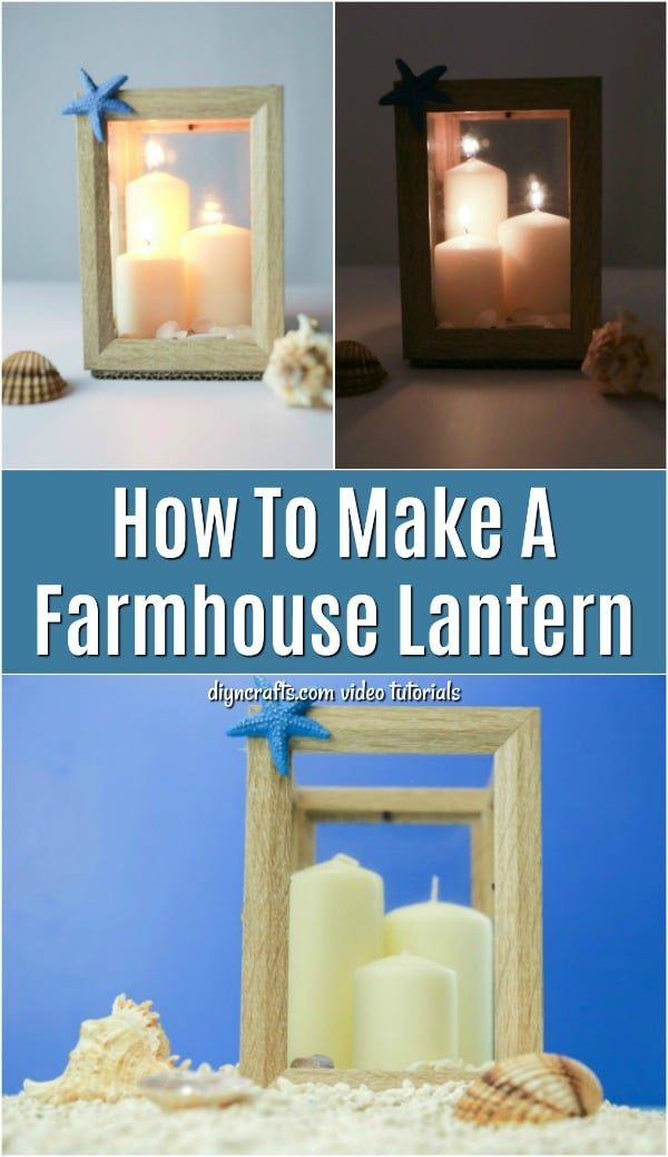 How To Make A Farmhouse Lantern From Inexpensive Picture Frames