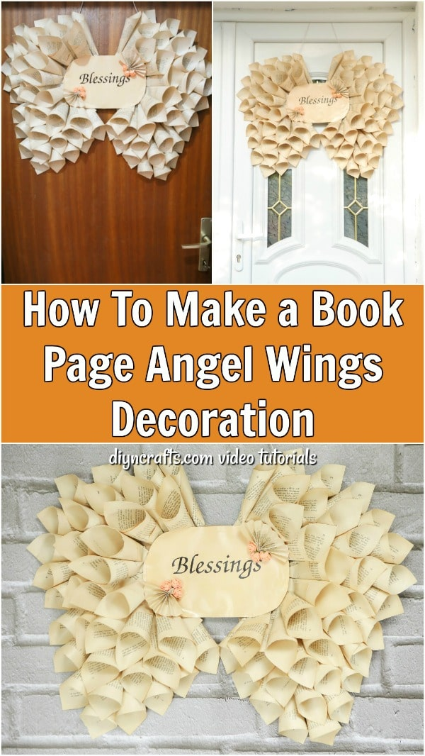 How To Make a Book Page Angel Wings Decoration - Learn how to turn the pages of an old book into a beautiful decoration for your home. Follow the step-by-step video tutorial to learn how to make this lovely angel wings décor for yourself.
