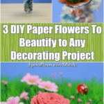 3 DIY Paper Flowers To Beautify Any Decorating Project - Video tutorials that teach you how to make three different types of DIY flowers. Learn how to make tissue paper, satin and foam flowers for all sorts of decorating projects. #diy #flowers #decorating #handmade #diyflowers