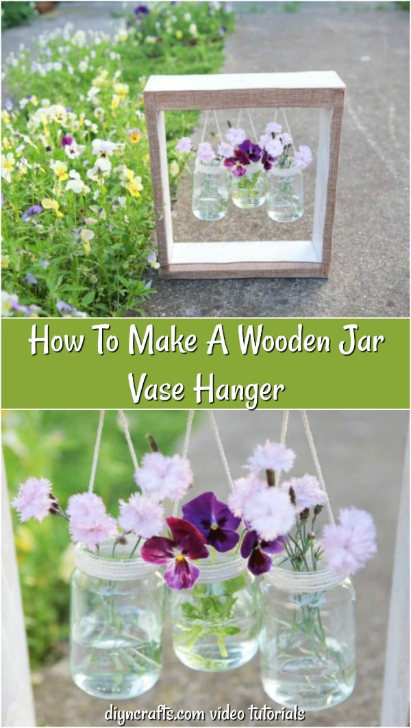 How To Make A Wooden Jar Vase Hanger - Learn how to turn a repurposed dresser drawer and some glass jars into this beautiful hanging wooden vase. A video tutorial shows you how easy this DIY vase hanger is to make.