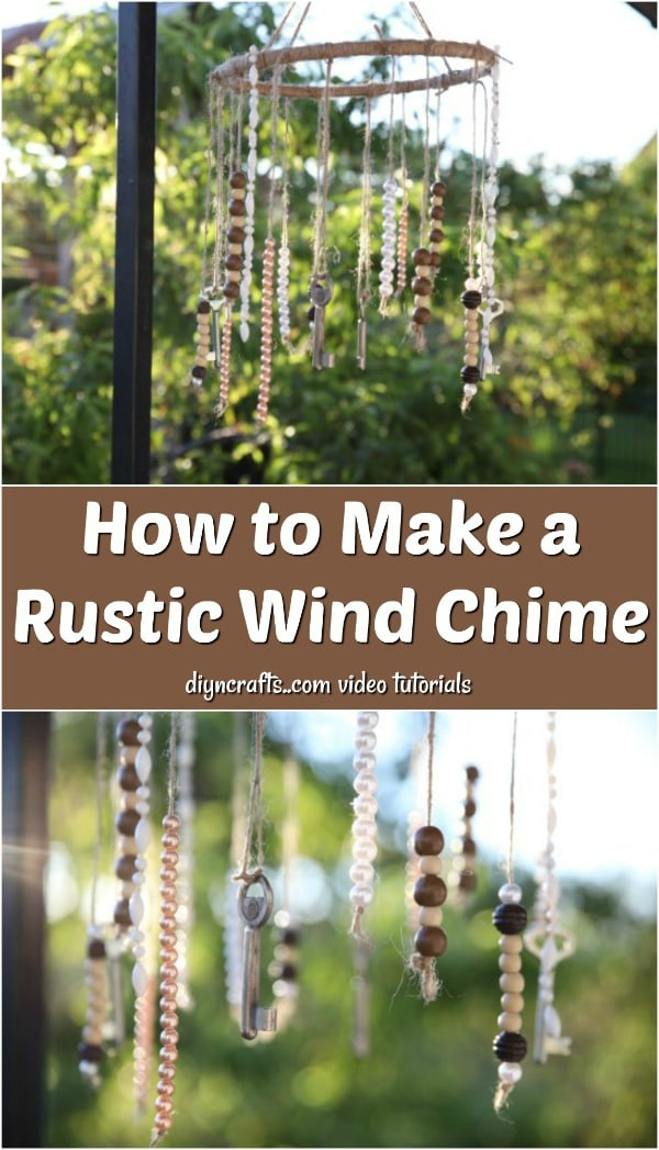How to Make a Rustic Wind Chime - Always wanted to learn how to make DIY wind chimes? We'll show you how to make wind chimes step by step in our new video tutorial.