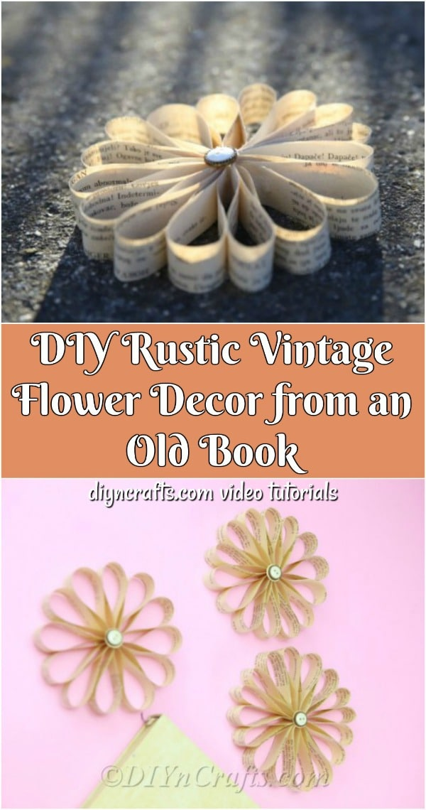 DIY Rustic Vintage Flower Decor from an Old Book - Want to create beautiful vintage paper craft flowers using an old book? In this video tutorial, you'll learn how to turn book pages into petals.
