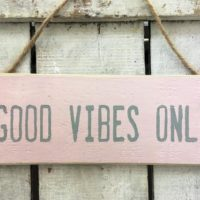 Good Vibes Only. Beach House Sign