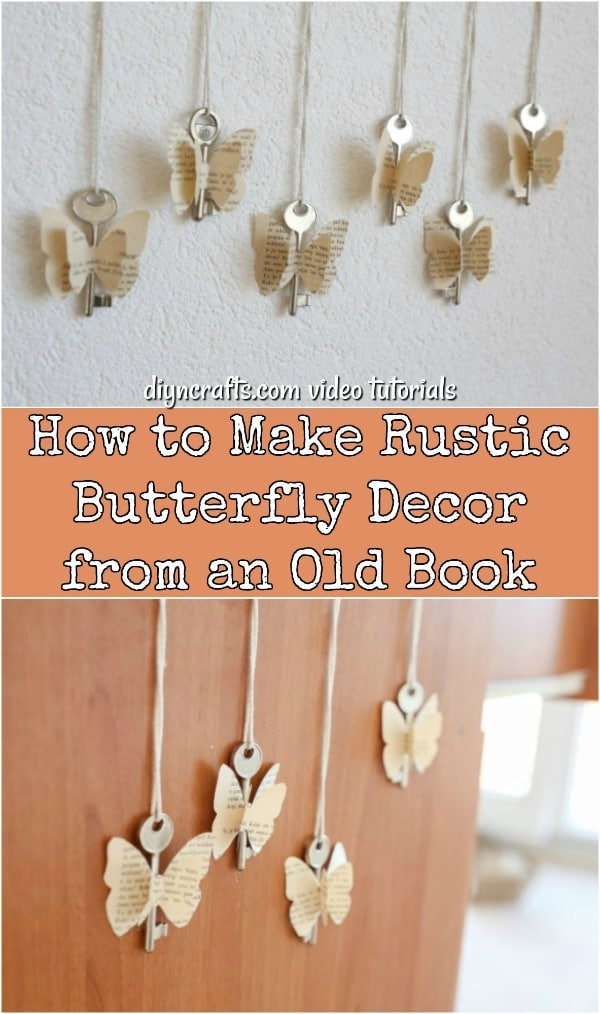 Diy Rustic Butterfly Decoration From An Old Book Diy