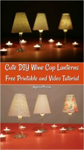 DIY Wine Glass Tealight Candle Holders Lantern Tutorial image showing completed lanterns in dark and light
