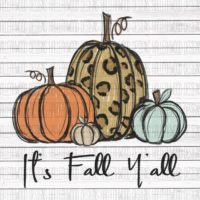 It's Fall Y'all- Pumpkins