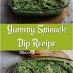 Collage image of hot spinach dip recipe