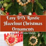 A collage image of rustic hazelnut Christmas ornaments on a tree