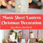Collage image of a simple music sheet paper lantern on display for Christmas