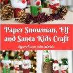 Santa, elf, snowman paper roll craft.