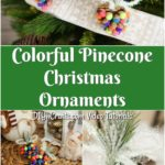 Large collage image of colorful pinecone ornaments being displayed