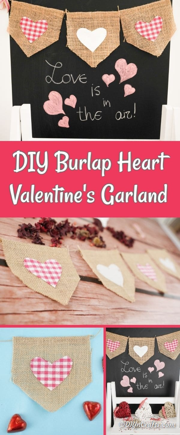 Burlap Valentine garland collage