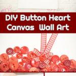 Collage of button haert canvas art