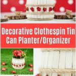 Clothespin organizer collage