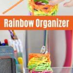 Rainbow desk organizer collage