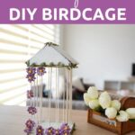 DIY birdcage on table by tulips