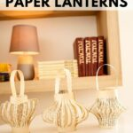 Paper lanterns on a table