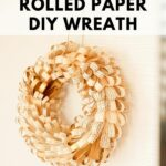 Paper rolls wreath on wall