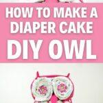 Owl diaper cake collage