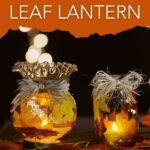 Fall leaf lanterns with candles lit