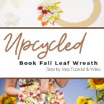 Wie man aus alten Büchern einen Herbstblattkranz herstellt und upcycled