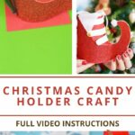 Steps to make a Santa boot candy holder