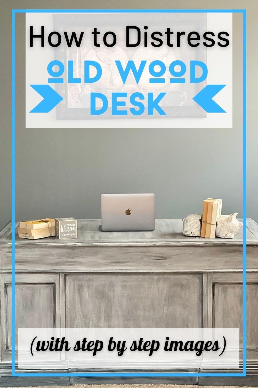 Distressed desk